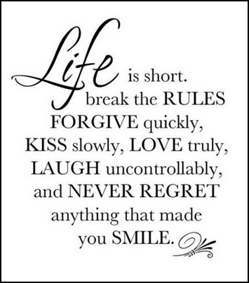 Life is Short - LIVE IT NOW!