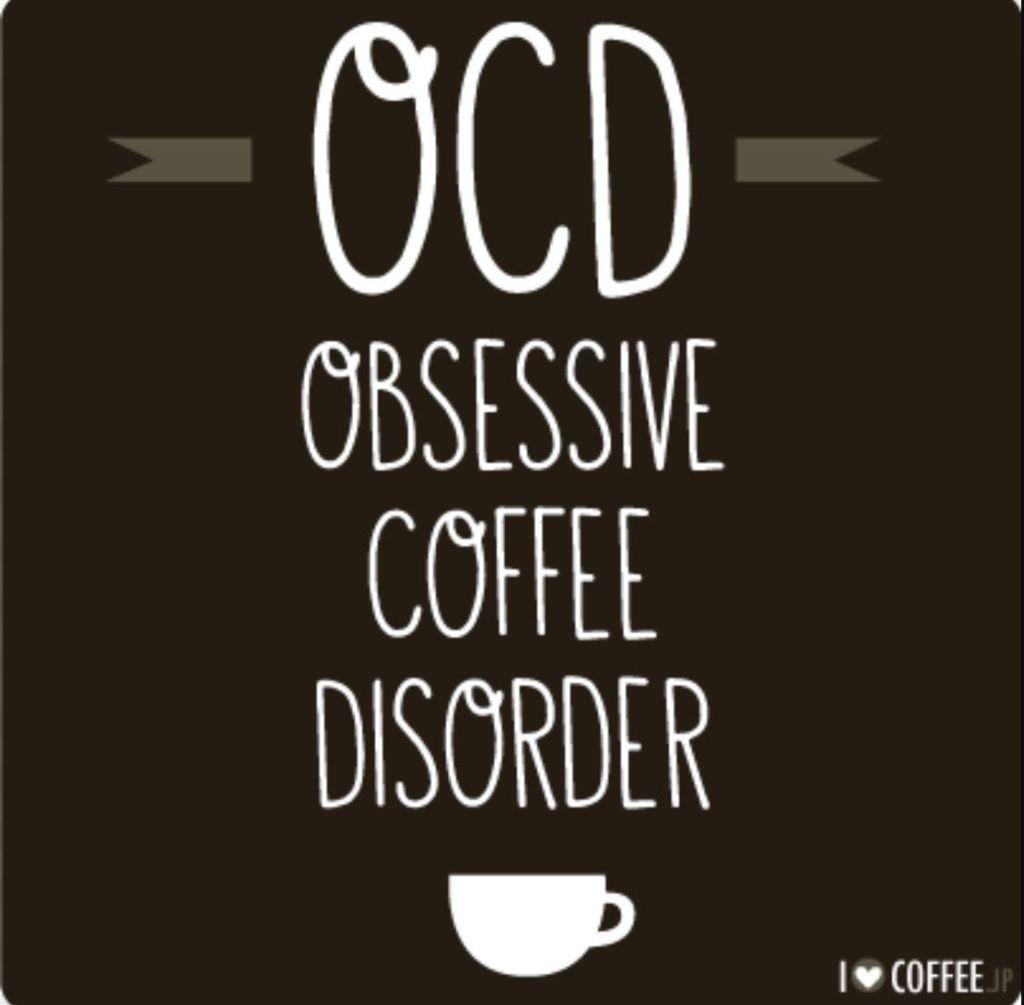 Coffee and my OCD