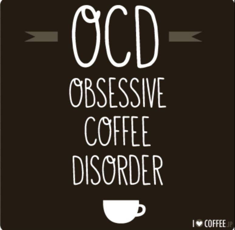 Coffee and my OCD